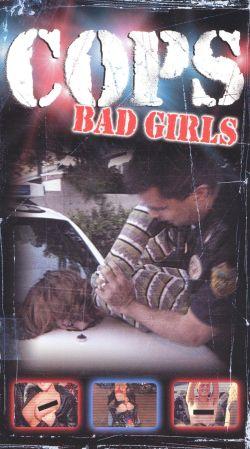 Cops: Bad Girls (2003) - | Synopsis, Characteristics ...