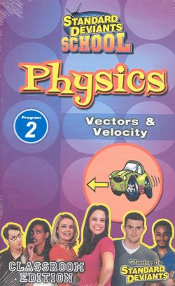 Standard Deviants School: Physics, Program 2 - Vectors and Velocity