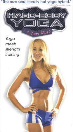 Hard-Body Yoga with Tari Rose