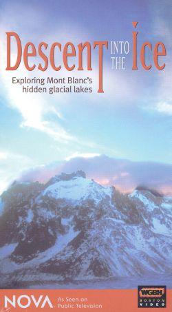 NOVA: Descent Into the Ice - Exploring Mont Blanc's Hidden Glacial Lakes