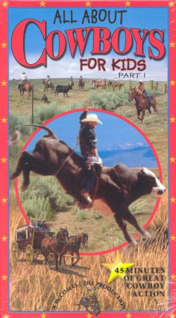 All About Cowboys for Kids, Part 1