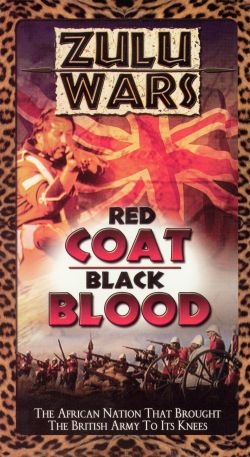 Zulu Wars: Red Coat, Black Blood