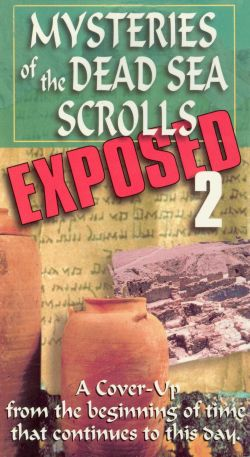 Dead Sea Scrolls Exposed, Vol. 2