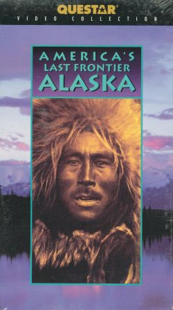 America's Last Frontier: The Story of Alaska