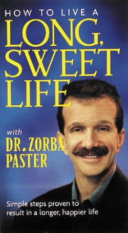 How to Live a Long, Sweet Life With Dr. Zorba Paster