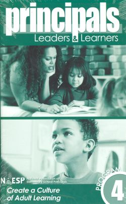 Principals: Leaders & Learners, Program 4: Create a Culture of Adult Learning