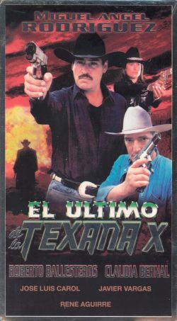 El Ultimo de la Texana X