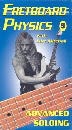 Fretboard Physics, Vol. 5: Advanced Soloing