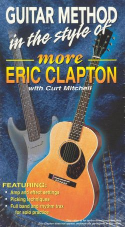 Guitar Method: In the Style of More Eric Clapton