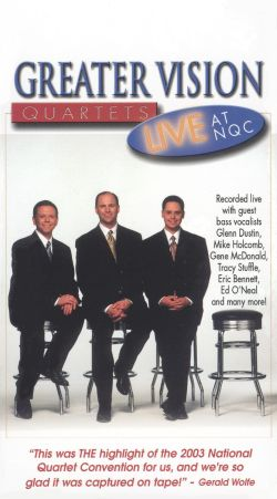 Greater Vision Quartets: Live At NQC