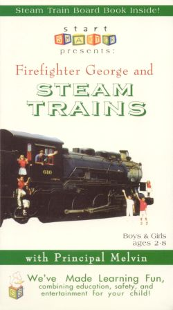 Start Smarter: Firefighter George & Steam Trains