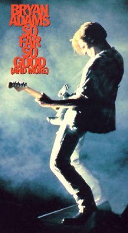 Bryan Adams: So Far So Good (And More)