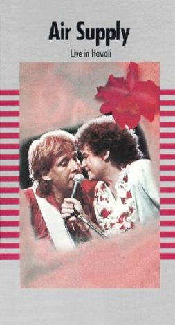 Air Supply: Live in Hawaii