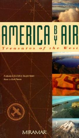America by Air: Treasures of the West