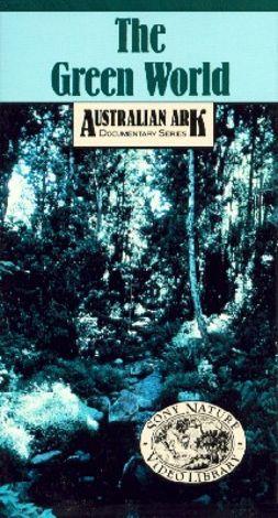 Australian Ark: The Green World