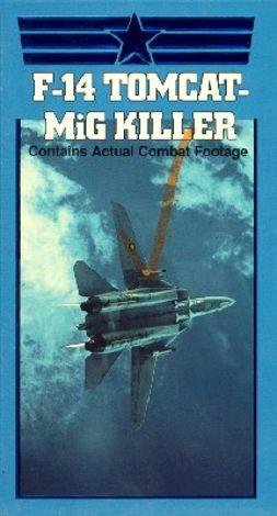 F-14 Tomcat: MiG Killer