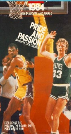 Pride and Passion - 1984 NBA Playoffs and Finals