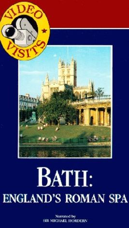 Video Visits: England - Bath, England's Roman Spa
