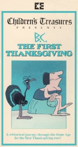 B.C.---The First Thanksgiving