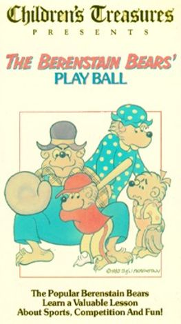 The Berenstain Bears: Play Ball