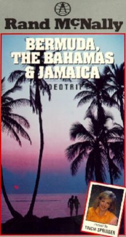 Rand McNally Videotrip Travel Guide: Bermuda, Bahamas, and Jamaica