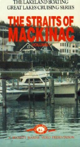 Great Lakes Cruising Series, Vol. 1: The Straits of Mackinac