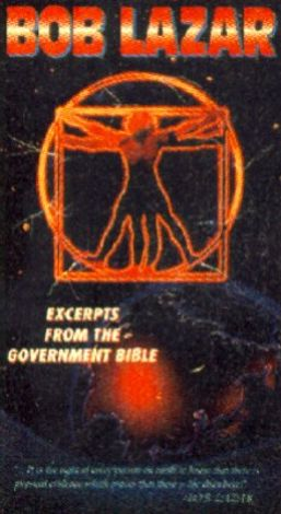 Bob Lazar: Excerpts from the Government Bible