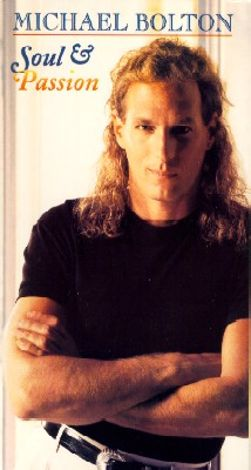 Michael Bolton: Soul and Passion