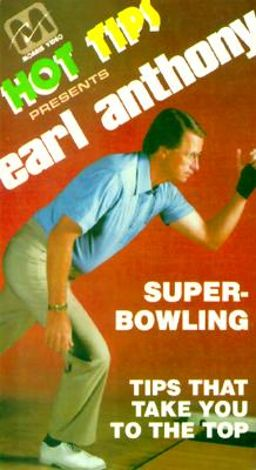 Earl Anthony: Super Bowling