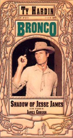 Bronco : Shadow of Jesse James