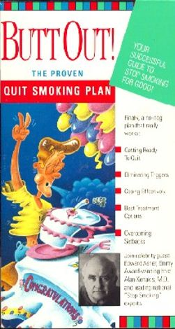 Butt Out! the Proven Quit Smoking Plan