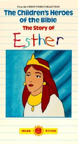 Children's Heroes of the Bible: The Story of Esther