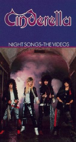 Cinderella: Night Songs -- The Videos