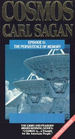 Cosmos : Persistence Of Memory