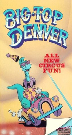 Denver the Last Dinosaur: Big Top Denver