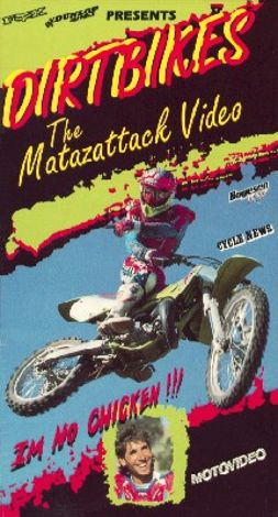 Dirtbikes: The Matazattack Video