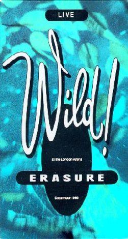 Erasure: Live - Wild!