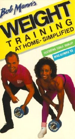 Bob Mann's Weight Training at Home: Simplified