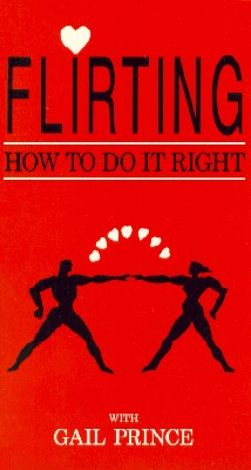 Flirting: How to Do It Right