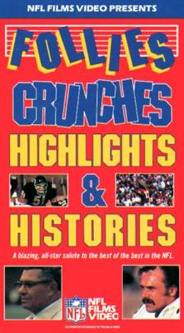 NFL: Follies, Crunches, Highlights & Histories