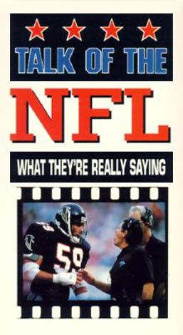 NFL: Talk of the NFL - What They're Really Saying