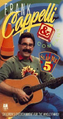 Frank Cappelli & Company: Slap Me Five
