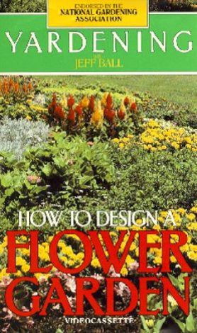 Yardening: How to Design a Flower Garden