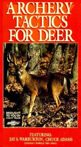 Archery Tactics for Deer