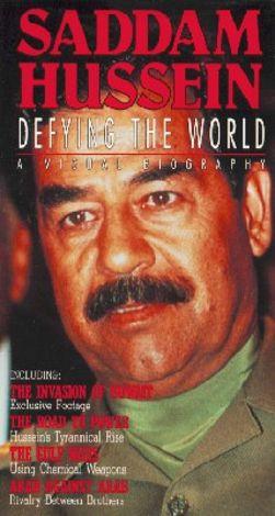 Saddam Hussein: Defying the World