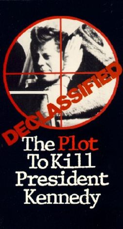 Declassified: Plot to Kill President Kennedy
