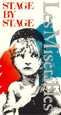 Les Miserables: Stage by Stage