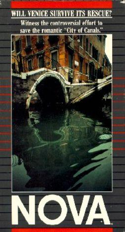 NOVA : Will Venice Survive Its Rescue?