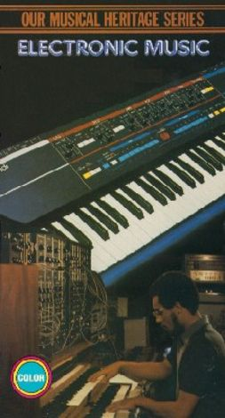 Our Musical Heritage: Electronic Music