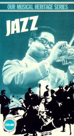 Our Musical Heritage: Jazz